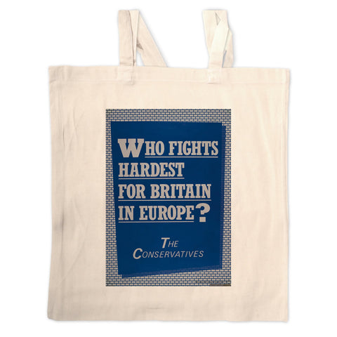 Who fights the hardest for Britain in Europe? Long Handled Tote Bag