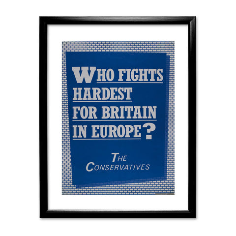Who fights the hardest for Britain in Europe? Black Framed Print