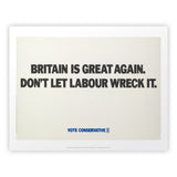 Britain is great again Art Print