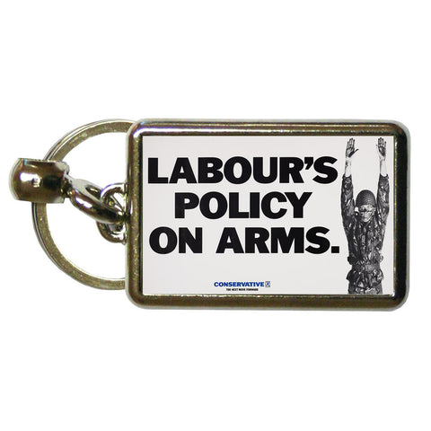 Labour's policy on arms Metal Keyring