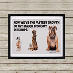 Now we're the fastest growth of any major economy in Europe Black Framed Print (Lifestyle)