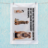 Now we're the fastest growth of any major economy in Europe Tea Towel (Lifestyle)