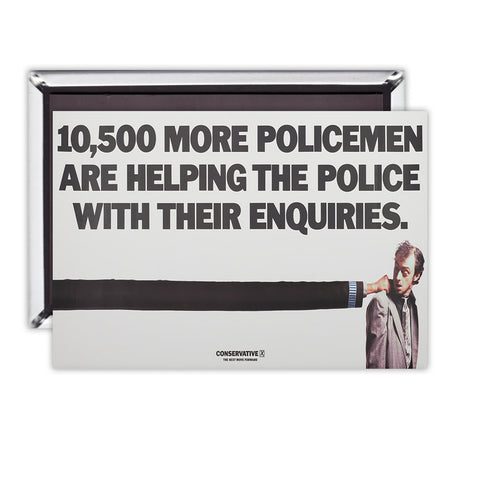 10,500 more policemen are helping the police with their enquiries Magnet