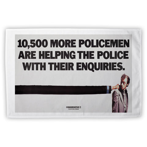 10,500 more policemen are helping the police with their enquiries Tea Towel
