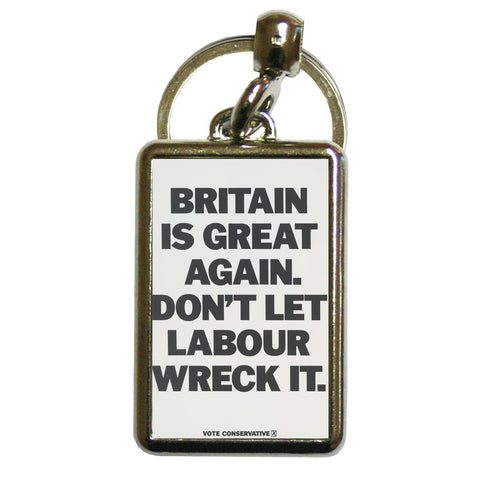 Britain is great again Metal Keyring
