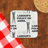 Labour's policy on arms (Camouflaged) Cork Coaster (Lifestyle)