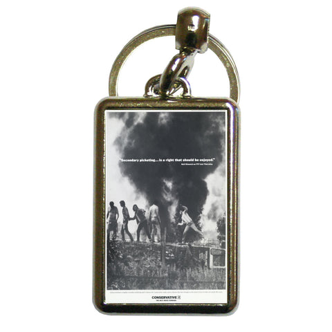 """Secondary picketing... is a right that should be enjoyed."" Metal Keyring"