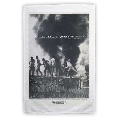 """Secondary picketing... is a right that should be enjoyed."" Tea Towel"