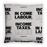 In come Labour. Income taxes Feather Cushion