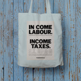 In come Labour. Income taxes Long Handled Tote Bag (Lifestyle)