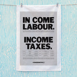 In come Labour. Income taxes Tea Towel (Lifestyle)