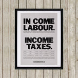 In come Labour. Income taxes Black Framed Print (Lifestyle)