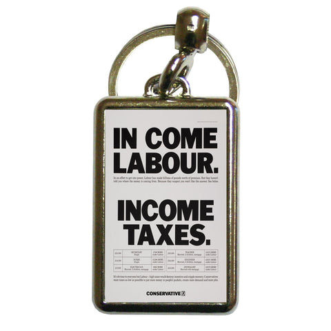 In come Labour. Income taxes Metal Keyring