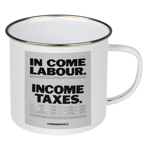 In come Labour. Income taxes Enamel Mug