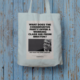 What does the Conservative Party offer a working class kid from Brixton? Long Handled Tote Bag (Lifestyle)