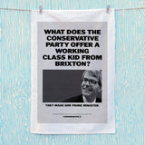 What does the Conservative Party offer a working class kid from Brixton? Tea Towel (Lifestyle)
