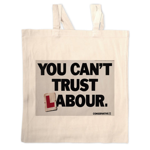 You can't trust Labour Long Handled Tote Bag