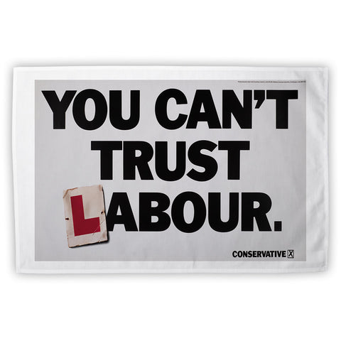 You can't trust Labour Tea Towel