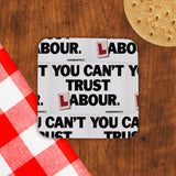 You can't trust Labour Cork Coaster (Lifestyle)