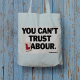You can't trust Labour Long Handled Tote Bag (Lifestyle)