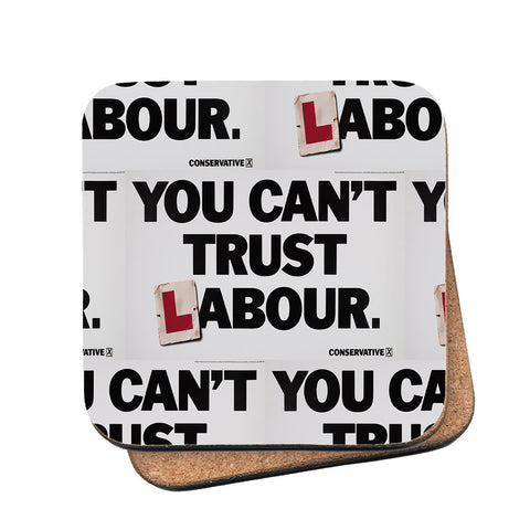 You can't trust Labour Cork Coaster