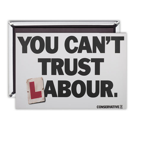 You can't trust Labour Magnet