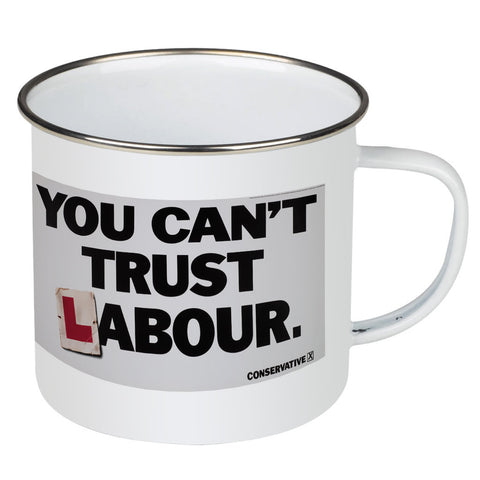 You can't trust Labour Enamel Mug
