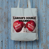 Labour's double whammy Long Handled Tote Bag (Lifestyle)