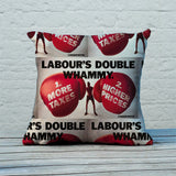 Labour's double whammy Feather Cushion (Lifestyle)