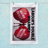 Labour's double whammy Tea Towel (Lifestyle)