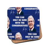 You can only be sure with the Conservatives Cork Coaster