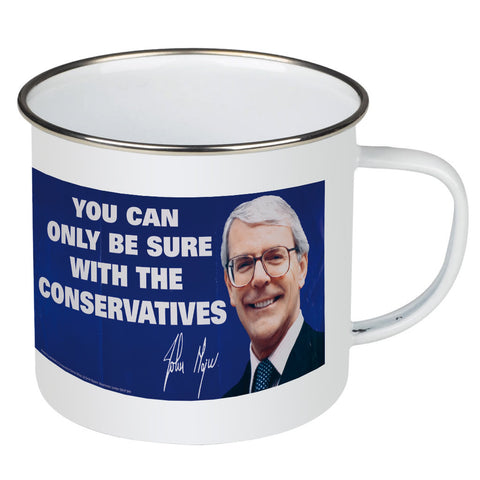 You can only be sure with the Conservatives Enamel Mug