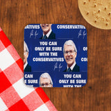 You can only be sure with the Conservatives Cork Coaster (Lifestyle)