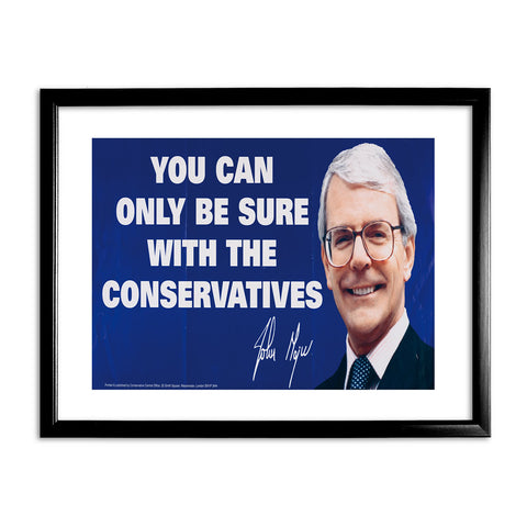 You can only be sure with the Conservatives Black Framed Print