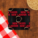 New Labour. New taxes. Cork Coaster (Lifestyle)