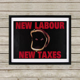 New Labour. New taxes. Black Framed Print (Lifestyle)