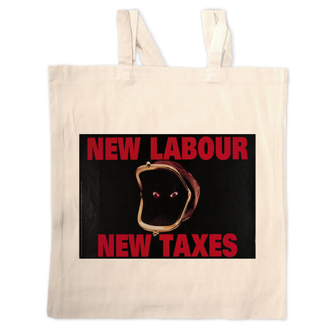 New Labour. New taxes. Long Handled Tote Bag