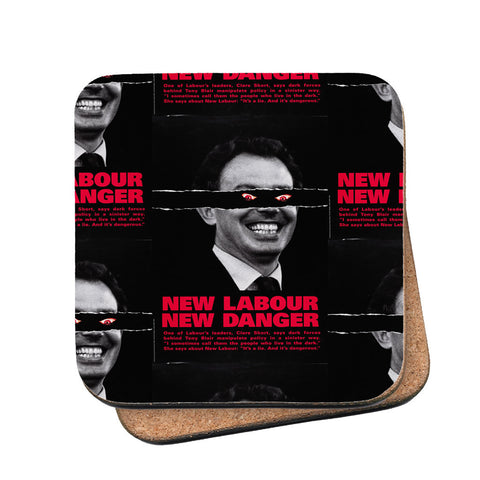 New Labour. New danger. Cork Coaster