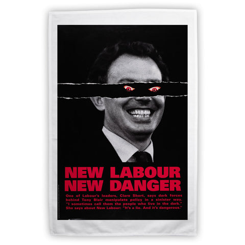 New Labour. New danger. Tea Towel