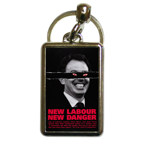 New Labour. New danger. Metal Keyring