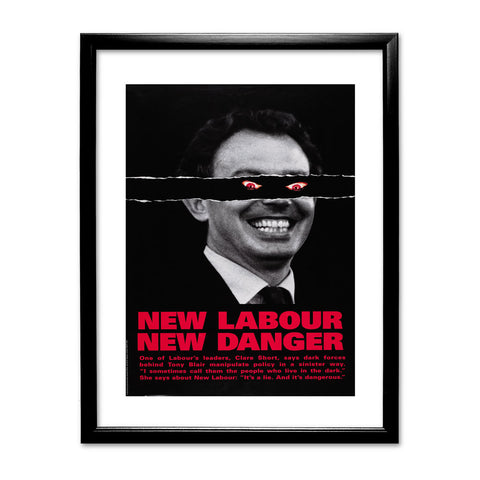 New Labour. New danger. Black Framed Print