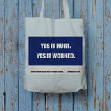 Yes it hurt Long Handled Tote Bag (Lifestyle)