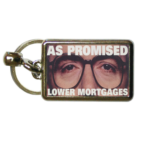 As promised. Lower mortgage Metal Keyring