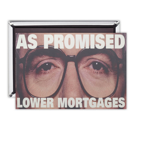 As promised. Lower mortgage Magnet