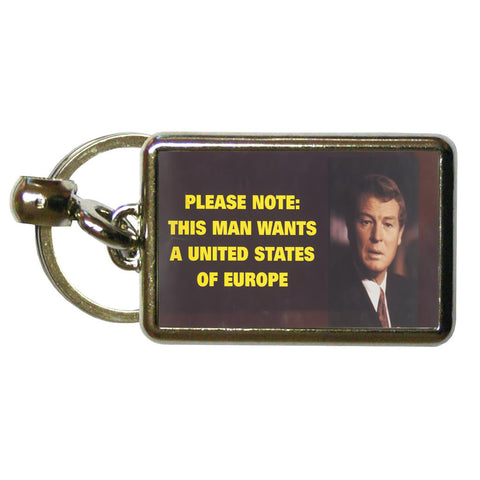 Please note: this man wants a United States of Europe Metal Keyring