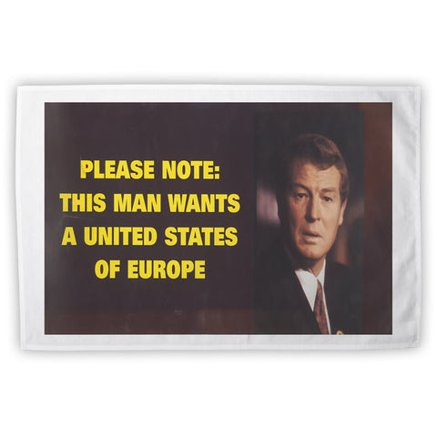 Please note: this man wants a United States of Europe Tea Towel