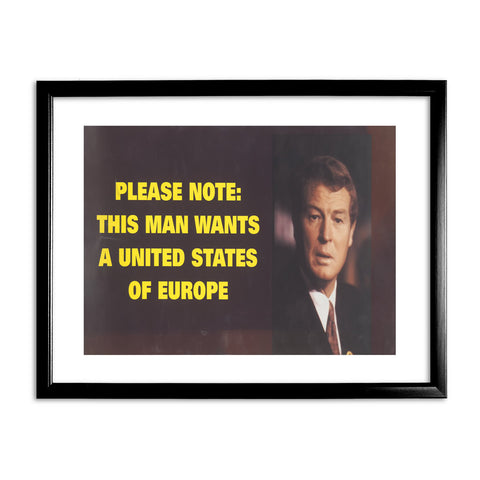 Please note: this man wants a United States of Europe Black Framed Print