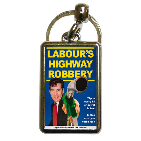 Labour's Highway Robbery Metal Keyring