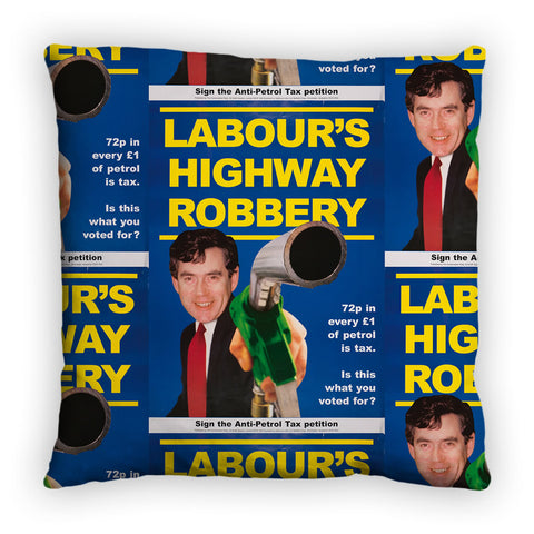 Labour's Highway Robbery Feather Cushion