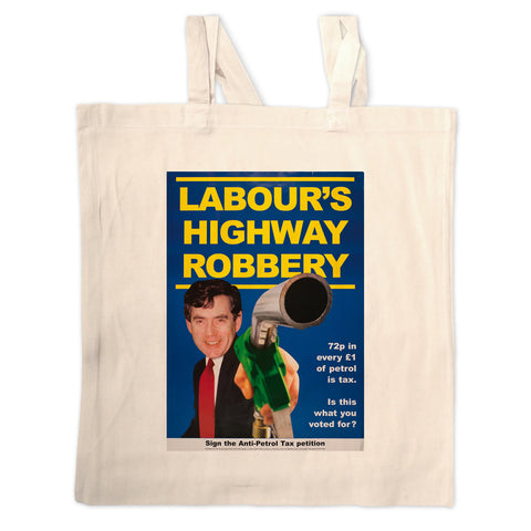 Labour's Highway Robbery Long Handled Tote Bag